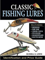 Book - Classic Fishing Lures: Identification and Price Guide