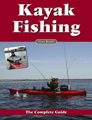 Book - Kayak Fishing: The Complete Guide