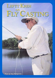 Lefty Kreh on Fly Casting