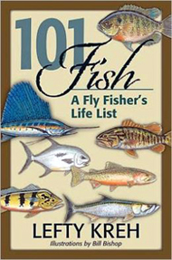 Book - 101 Fishe: A Fly Fisher's Life List