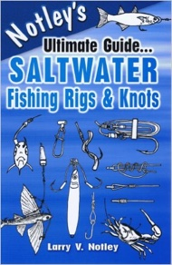Book - Notley's Ultimate Guide - Saltwater Fishing Rigs & Knots