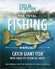 Book - The Total Fishing Manual: 317 Essential Fishing Skills (Field & Stream)
